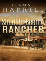 Shoulda Been A Rancher (Book 3, These Nevada Boys series)