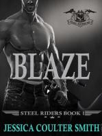 Blaze (Steel Riders M.C., #1)