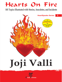 Hearts on Fire: HeartSpeaks Series - 1 (101 Topics Illustrated with Stories, Anecdotes, and Incidents)
