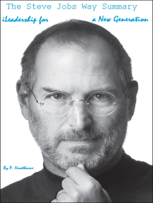 The Steve Jobs Way Summary