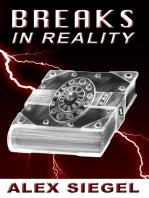 Breaks in Reality