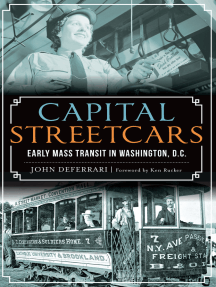 Capital Streetcars: Early Mass Transit in Washington, D.C.