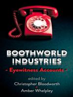 Boothworld Industries Eyewitness Accounts
