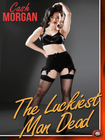 The Luckiest Man Dead: What price would you pay for the best year of your life?