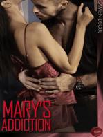 Mary's Addiction