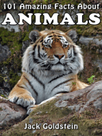 101 Amazing Facts About Animals