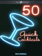 50 Quick Cocktail Recipes