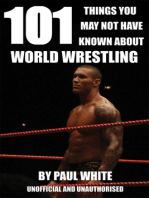 101 Things You May Not Have Known About World Wrestling