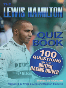 The Lewis Hamilton Quiz Book: 100 Questions on the British Racing Driver