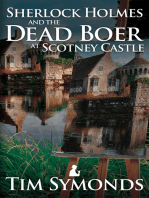Sherlock Holmes and the Dead Boer at Scotney Castle