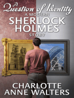A Question of Identity - A Modern Sherlock Holmes Story