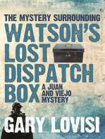 The Mystery Surrounding Watson's Lost Dispatch Box