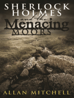 Sherlock Holmes and The Menacing Moors