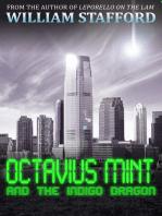 Octavius Mint and the Indigo Dragon
