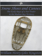 Snow Shoes and Canoes