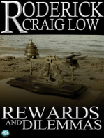 Rewards and Dilemmas