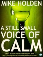 A Still Small Voice of Calm