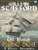 The Rough Rude Sea