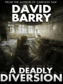 A Deadly Diversion