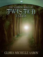 The Narrow Road of Twisted Tales