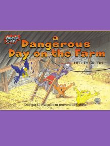 A Dangerous Day on the Farm