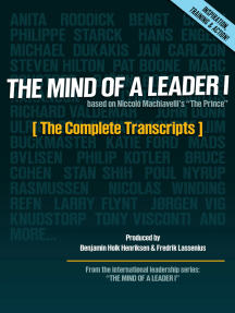 The Mind of a Leader I: The Complete Transcripts