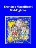 Everton's Magnificent Mid-Eighties