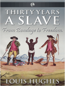 Thirty Years a Slave