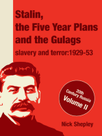 Stalin, the Five Year Plans and the Gulags