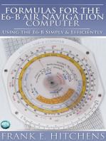 Formulas for the E6-B Air Navigation Computer: Using the E6-B Simply & Efficiently