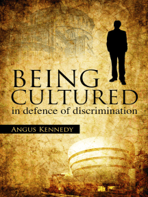 Being Cultured: in defence of discrimination