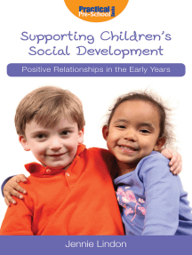 Supporting Children's Social Development: Positive Relationships in the Early Years