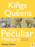 Kings and Queens - A Very Peculiar History