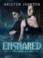 Ensnared, The Legends of Elyndia #2