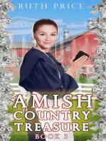 An Amish Country Treasure 3 (Amish Country Treasure Series (An Amish of Lancaster County Saga), #3)
