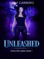Unleashed (Evolution Series, #7)