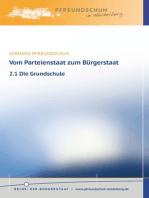 Vom Parteienstaat zum Bürgerstaat – 2.1 Die Grundschule