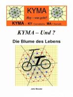 KYMA - Und ? Die Blume des Lebens