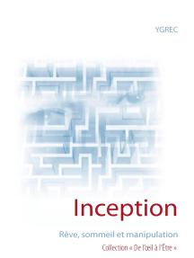Inception: Rêve, sommeil et manipulation