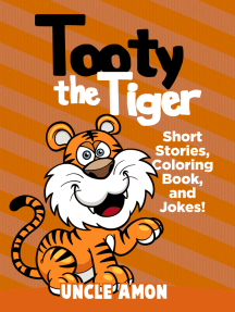 Tooty the Tiger: Short Stories, Coloring Book, and Jokes!