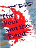 The Fool and the Fiend