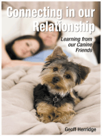 Connecting in our Relationship. Learning from our Canine Friends
