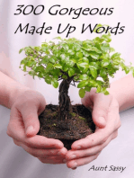 300 Gorgeous Made Up Words