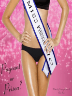 Pageant or Prison?