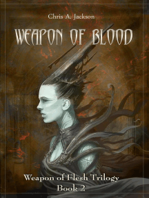Weapon of Blood: Weapon of Flesh Series, #2