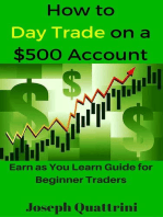 How to Day Trade on a $500 account