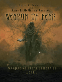 Weapon of Fear: Weapon of Flesh Series, #4