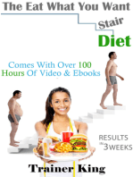 The Eat What You Want Stair Diet