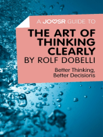 A Joosr Guide to... The Art of Thinking Clearly by Rolf Dobelli