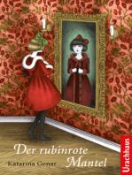 Der rubinrote Mantel